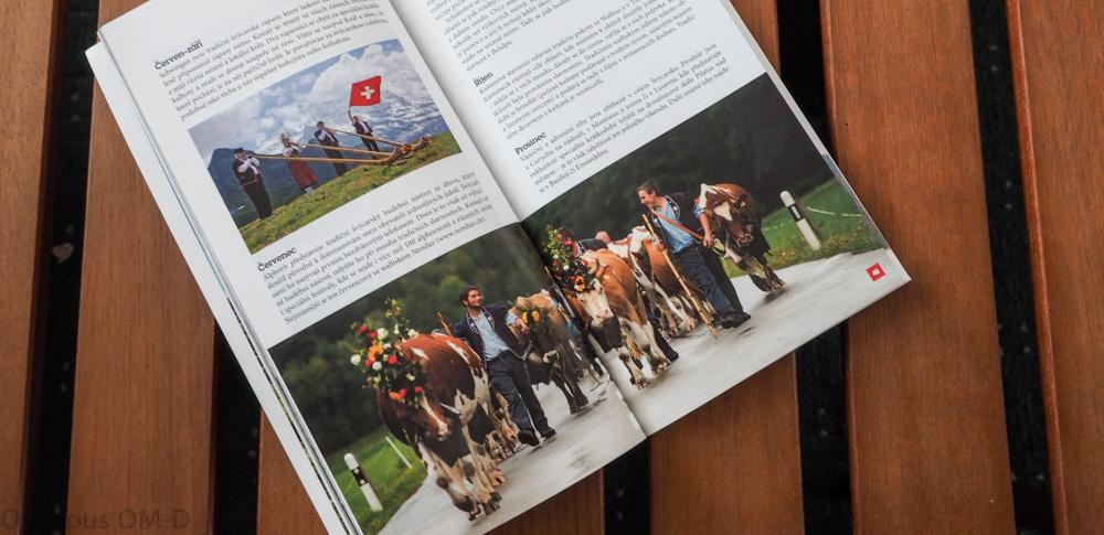 Kalendář švýcarských tradic se na cestě bude také hodit.